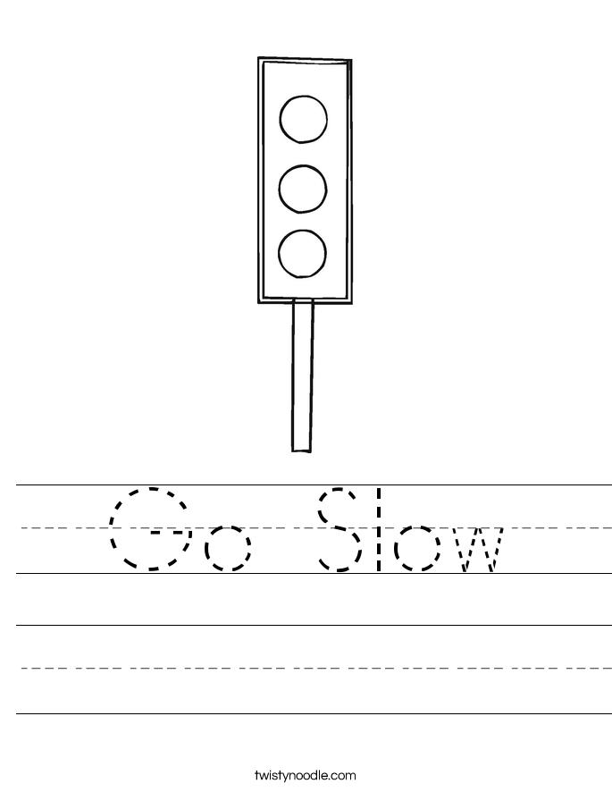 Go Slow Worksheet