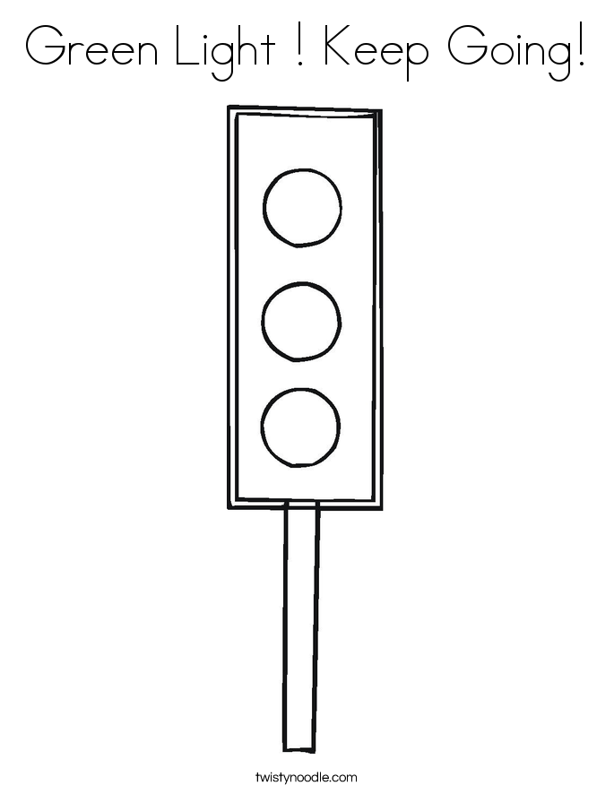 Green Light ! Keep Going! Coloring Page