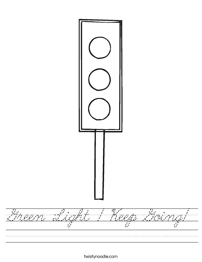 Green Light ! Keep Going! Worksheet