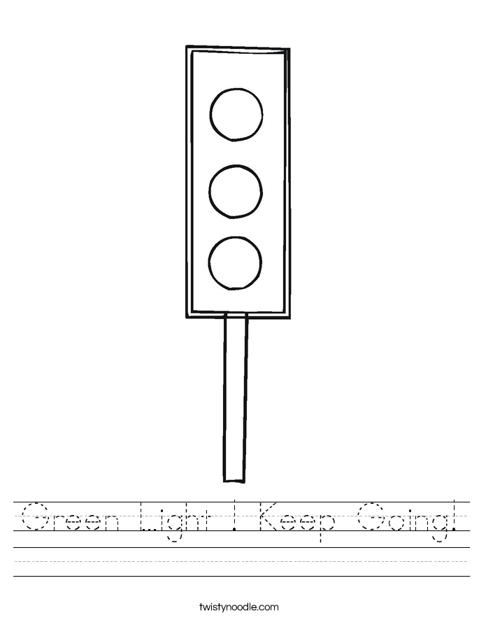 Green Light ! Keep Going! Worksheet