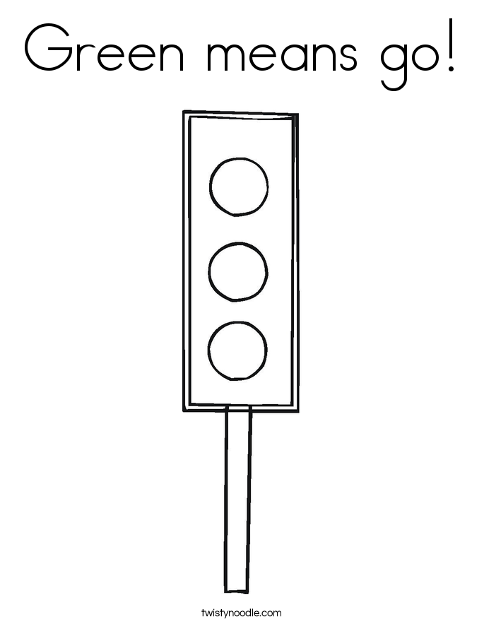 Green means go! Coloring Page