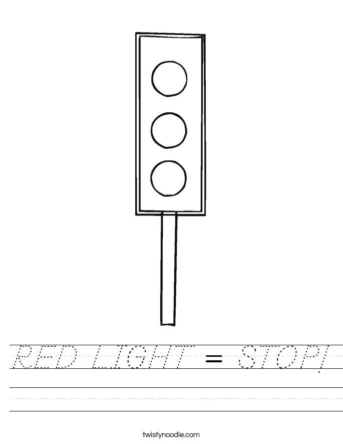 RED LIGHT = STOP! Worksheet