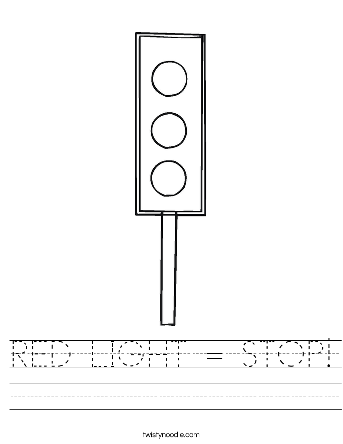RED LIGHT = STOP! Worksheet