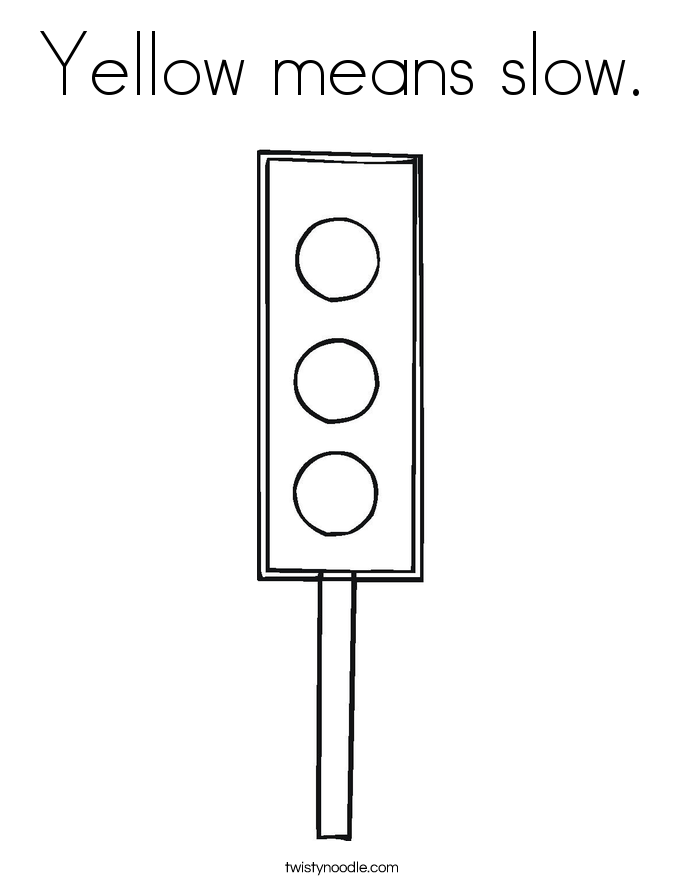 Yellow means slow. Coloring Page