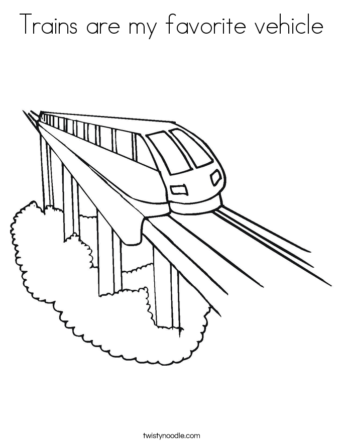 Trains are my favorite vehicle Coloring Page