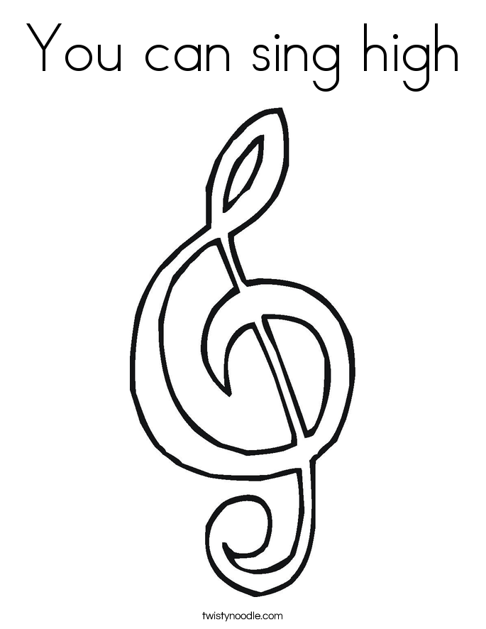 You can sing high Coloring Page