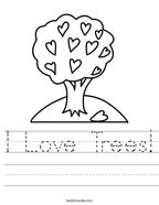 I Love Trees Handwriting Sheet