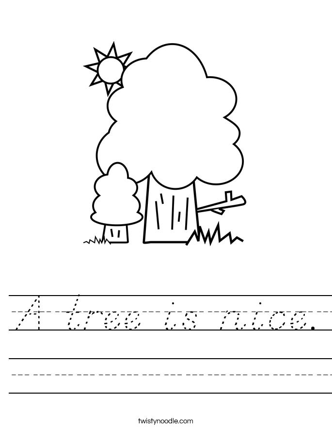 A tree is nice. Worksheet