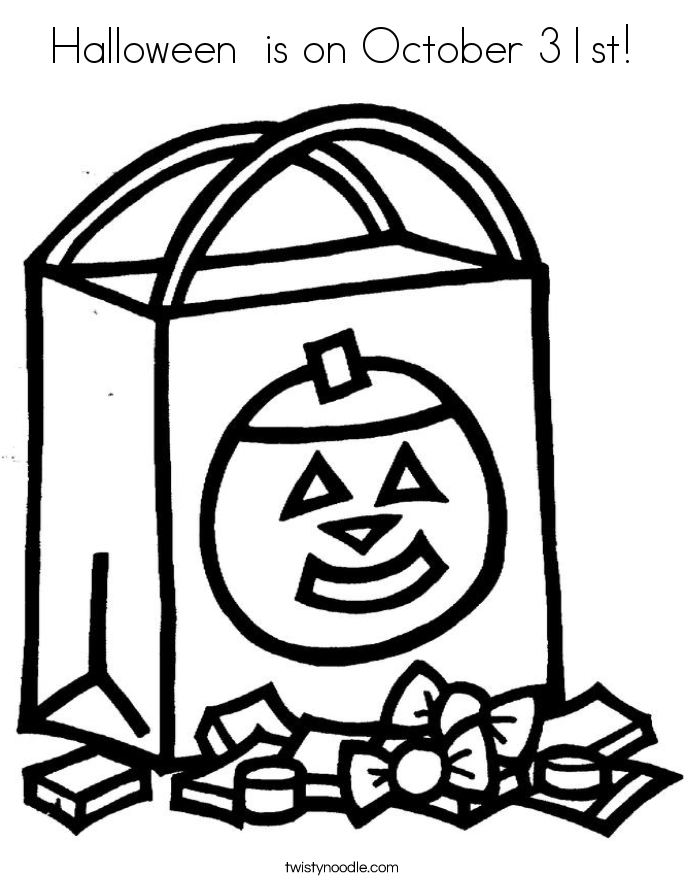 Halloween is on October 31st Coloring Page - Twisty Noodle