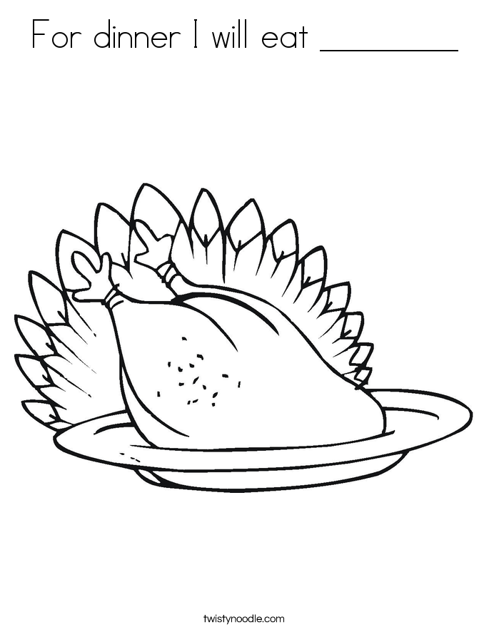For dinner I will eat ________ Coloring Page