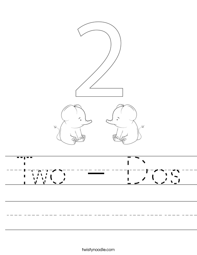 Two - Dos Worksheet