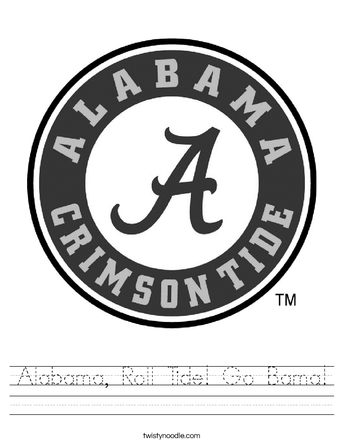 Alabama, Roll Tide! Go Bama! Worksheet