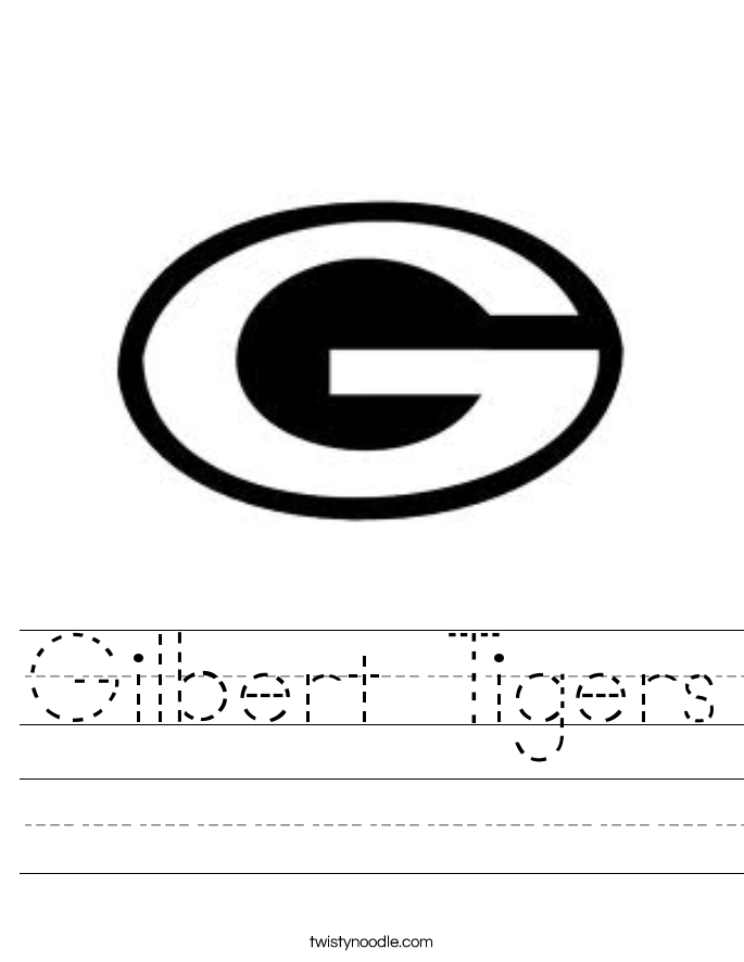Gilbert Tigers Worksheet