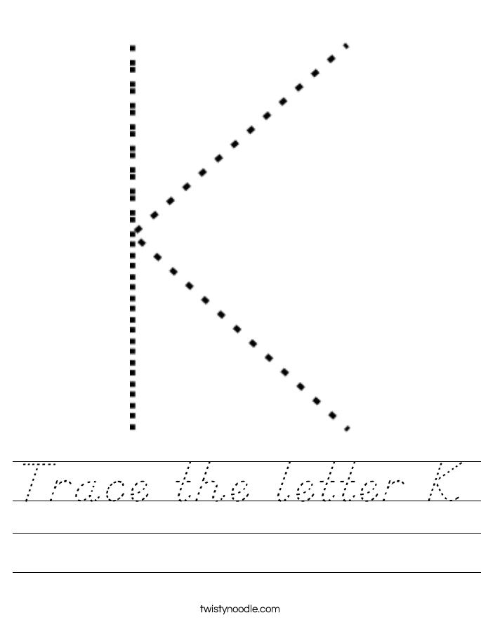 Trace the letter K Worksheet