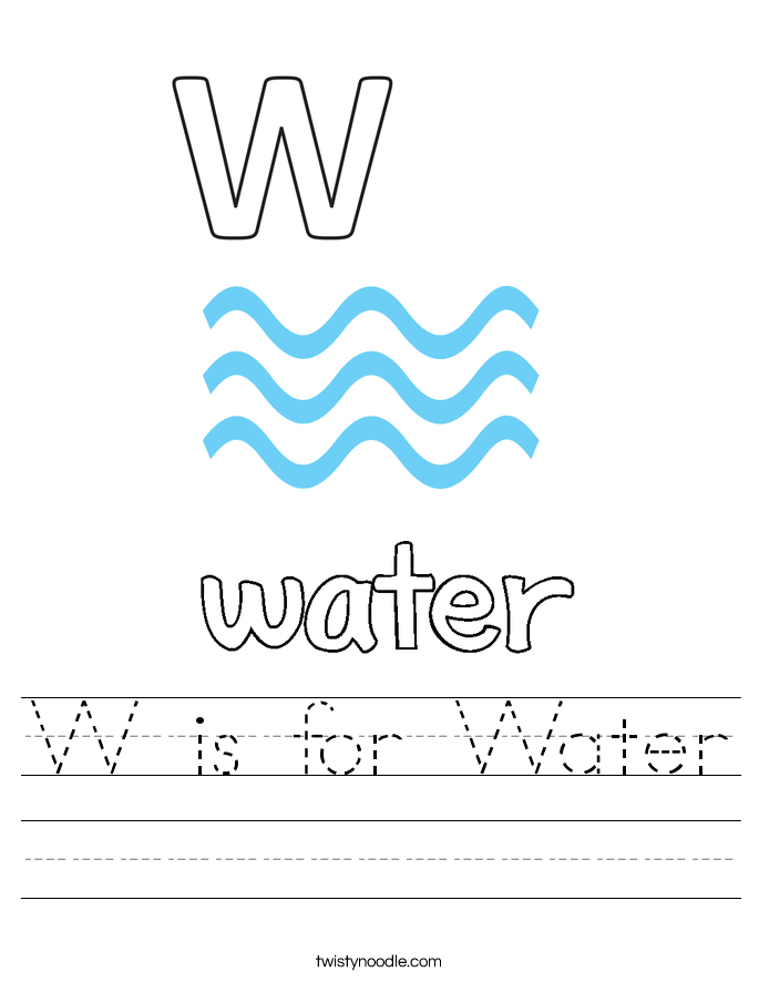 W is for Water Worksheet Twisty Noodle – Water Worksheets
