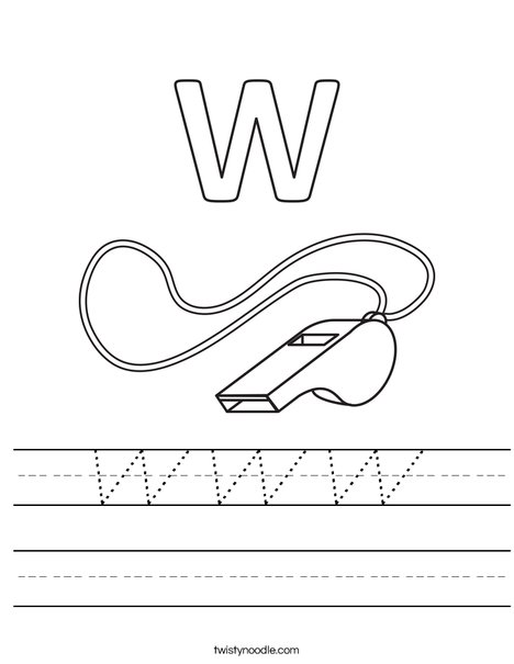 W Whistle Worksheet