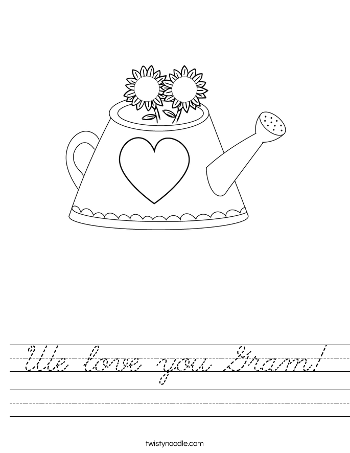 We Love You Gram Worksheet Cursive Twisty Noodle