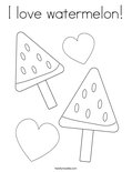 I love watermelon!Coloring Page