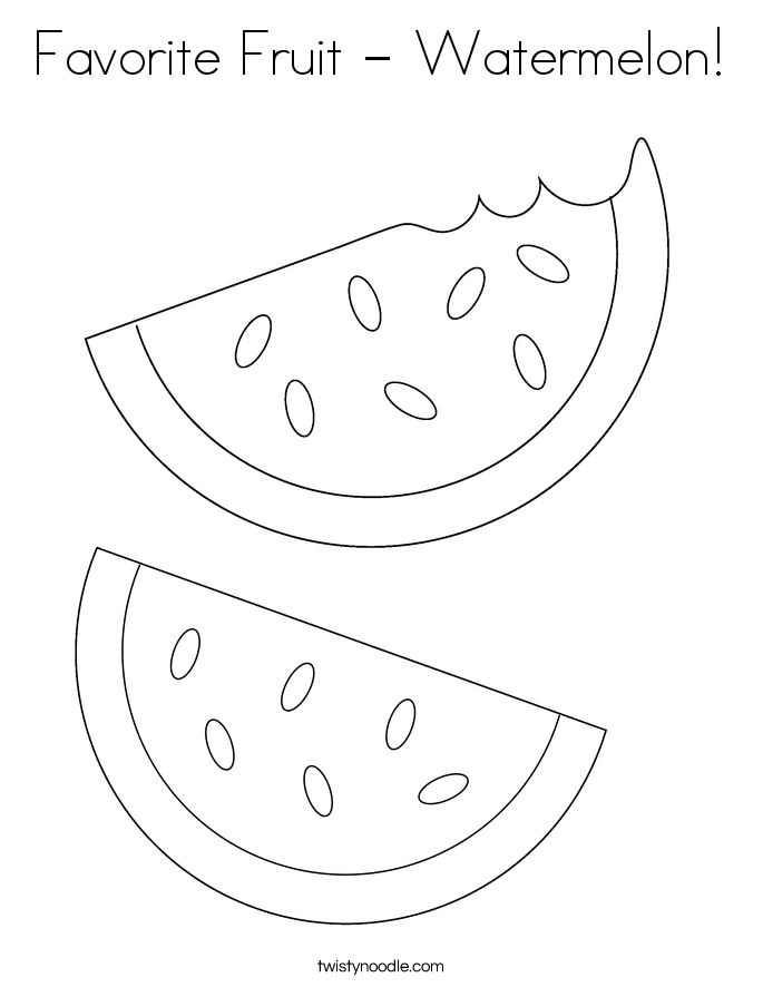 Favorite Fruit - Watermelon! Coloring Page