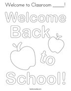 Welcome to Classroom _____ Coloring Page