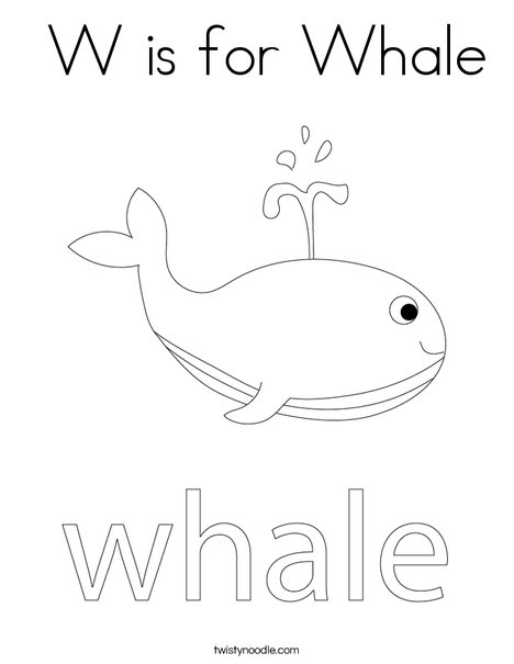 W Is For Whale Coloring Page - Twisty Noodle