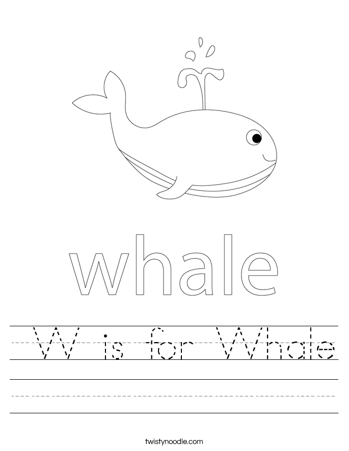 W is for Whale Worksheet - Twisty Noodle