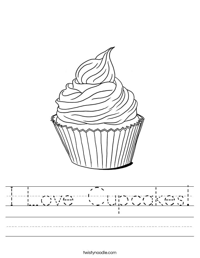 I Love Cupcakes Worksheet Twisty Noodle