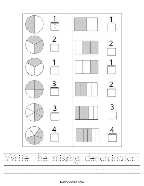 Write the missing denominator.  Worksheet