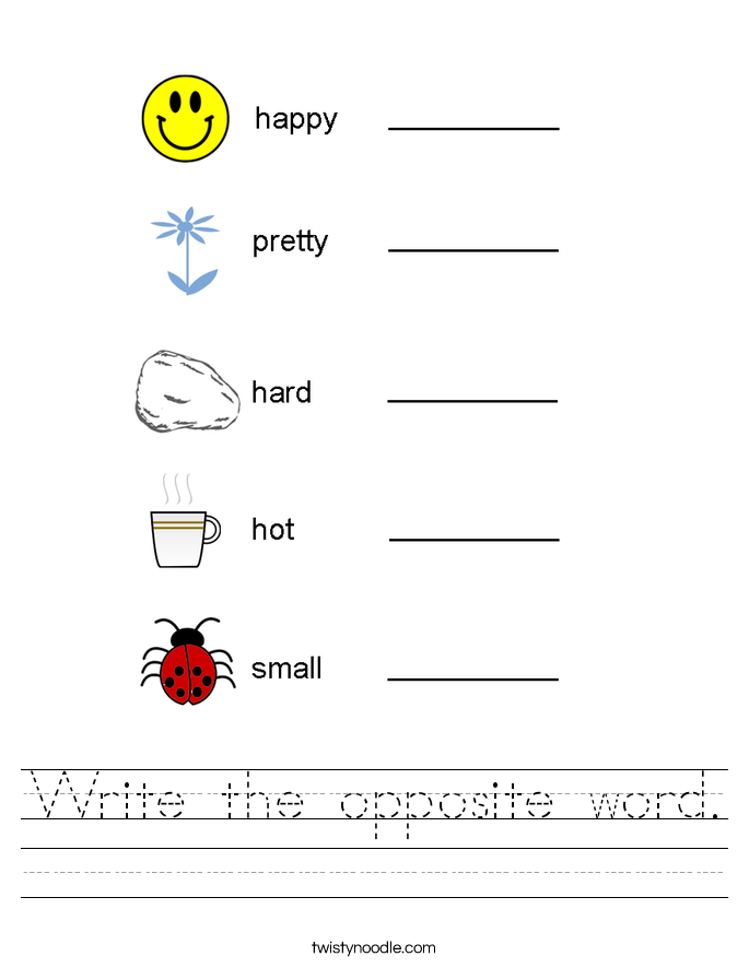 Write the opposite word. Worksheet
