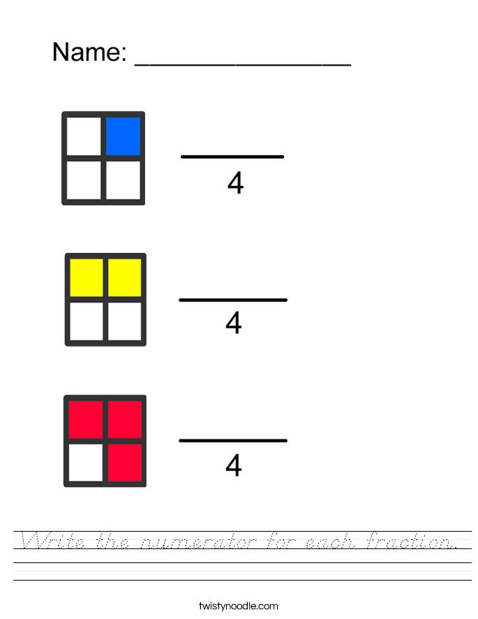Write the numerator for each fraction. Worksheet