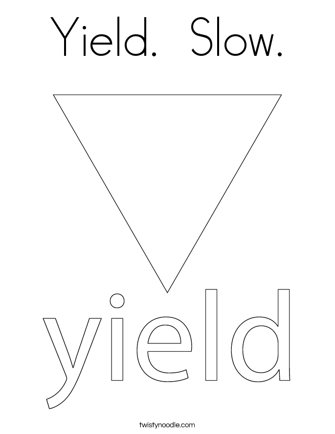 Yield  Slow  Coloring PageYield Sign Coloring Page