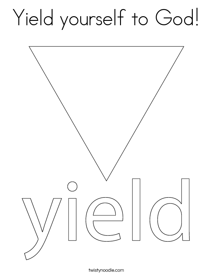 Yield yourself to God! Coloring Page