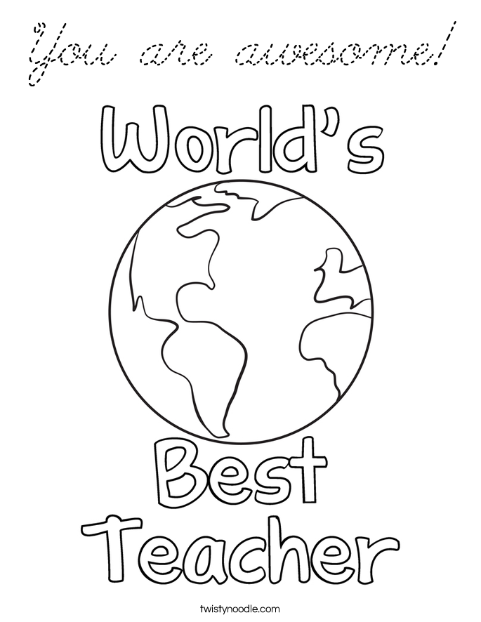 Holiday Coloring Pages Teacher Appreciation You Are Awesome Page