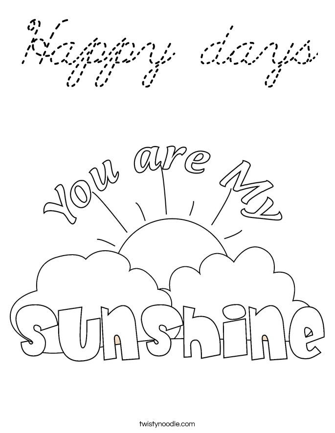 Happy days coloring page cursive twisty noodle for Cursive coloring pages