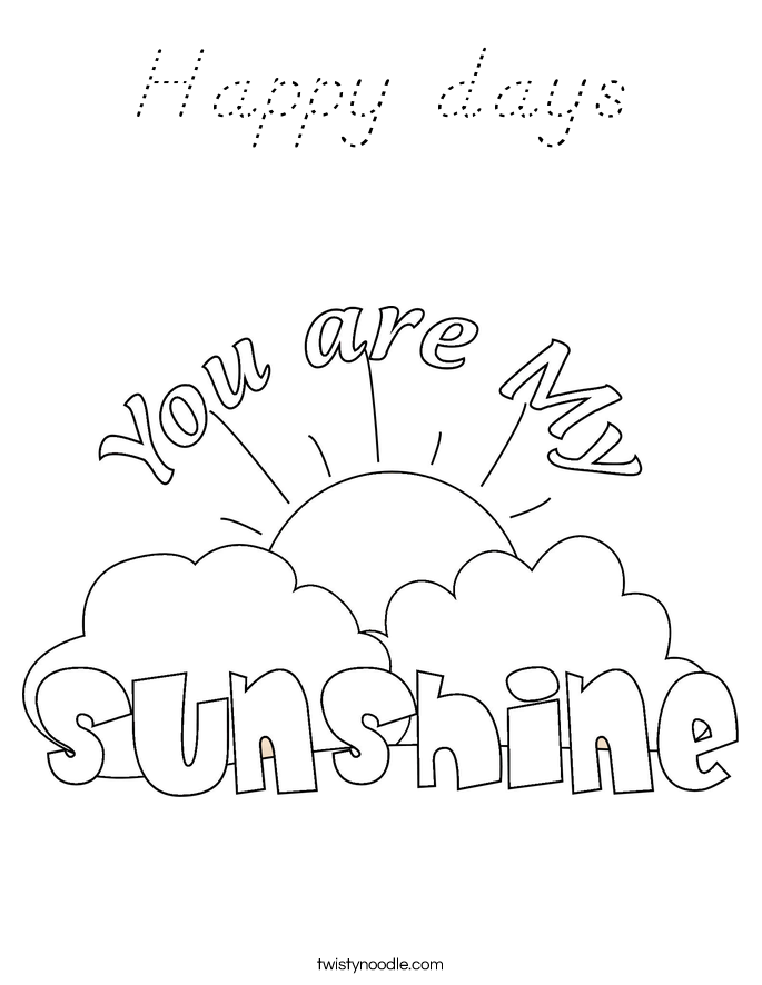 Happy days Coloring Page