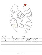 You're Sweet Handwriting Sheet