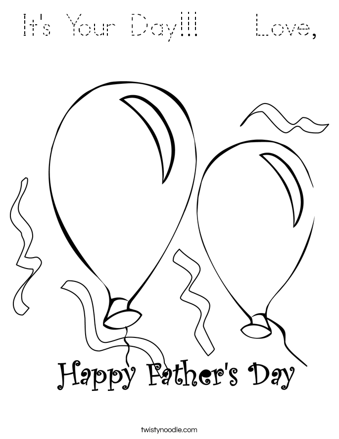It's Your Day!!!    Love, Coloring Page