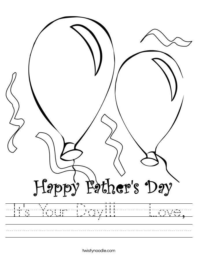It's Your Day!!!    Love, Worksheet