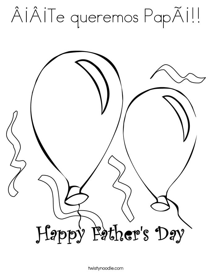 ¡¡Te queremos Papá!! Coloring Page