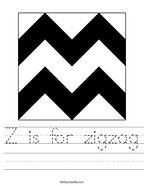 Z is for zigzag Handwriting Sheet