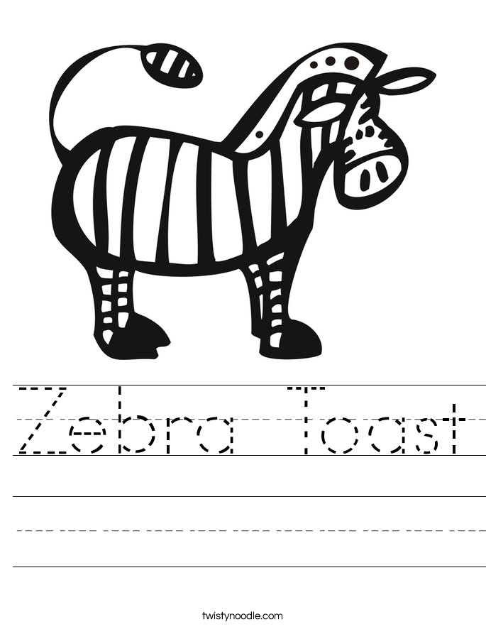 Zebra Toast Worksheet